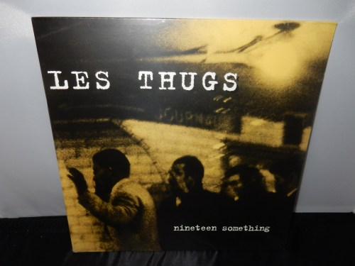 "Les Thugs ""Nineteen Something"" 2016 Vinyl LP Reissue France"