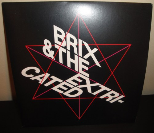 "Brix & The Extricated ‎""Something To Lose"" 7"" Single b/w ""Faced With Time"""
