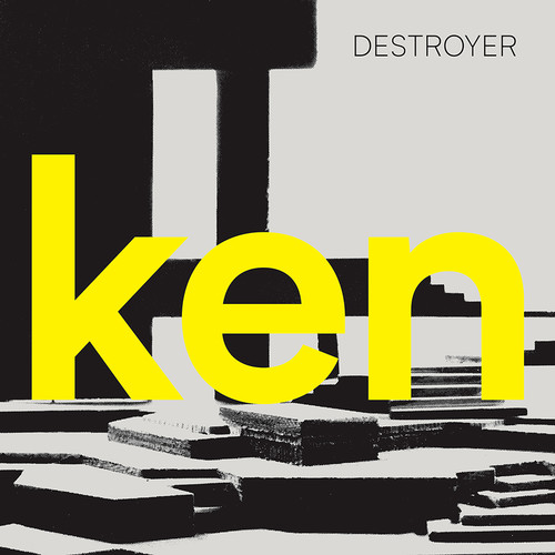 "Destroyer - Ken - Yellow Colored Vinyl, With Bonus 7"", 2017"