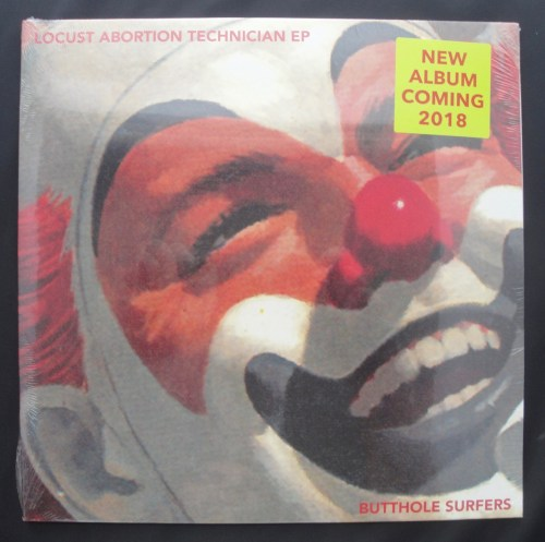 Butthole Surfers - Locust Abortion Technician - Vinyl EP, 2017