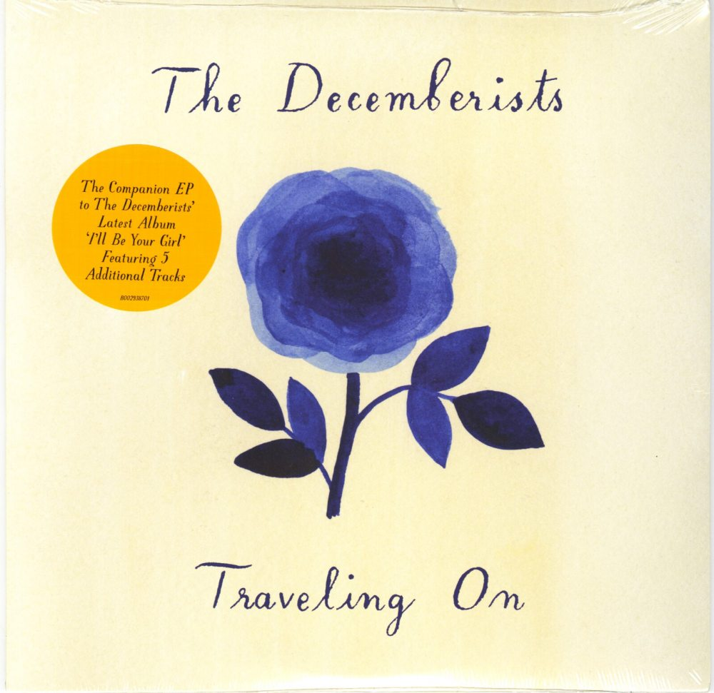 """The Decemberists - Traveling On - 10"""" Vinyl, EP, 5 Songs, Capitol Records, 2018"""