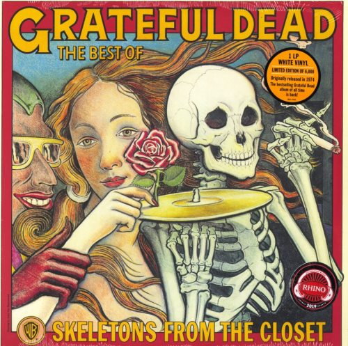 Grateful Dead - Skeletons From The Closet: Best Of - Ltd Ed, White, Colored Vinyl, Reissue, 2019