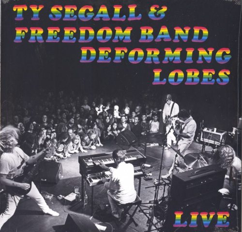 Ty Segall - Deforming Lobes - Vinyl, LP, The Freedom Band, Drag City, 2019