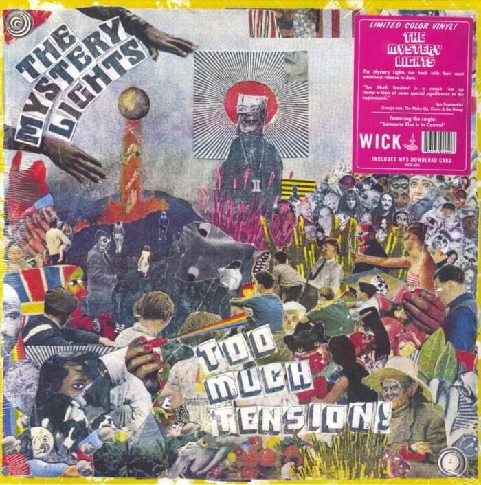 The Mystery Lights - Too Much Tension - Ltd Ed, Orange Neon, Vinyl, LP, Wick Records, 2019