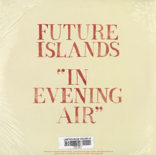 Future Islands - In Evening Air - Ltd Ed, Blue, Colored Vinyl, LP, Thrill Jockey, 2019