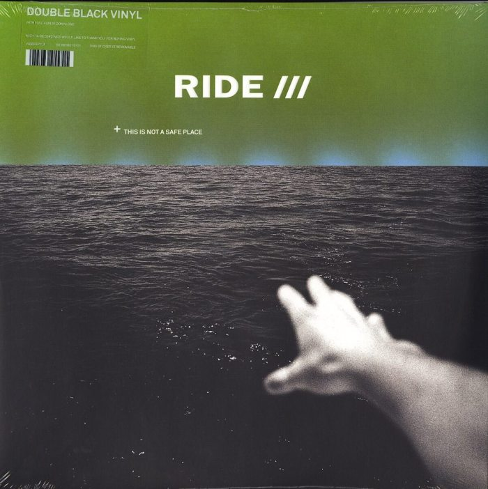 Ride - This Is Not A Safe Place - Double Vinyl, LP, Gatefold Jacket, Wichita Records, 2019