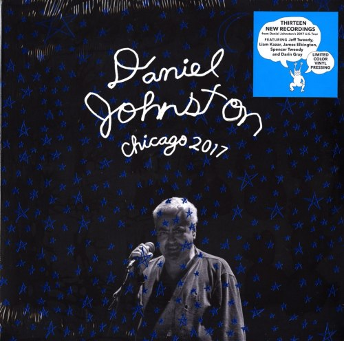 Daniel Johnston - Chicago 2017 - Limited Edition, Colored Vinyl, DBPM Records, 2020