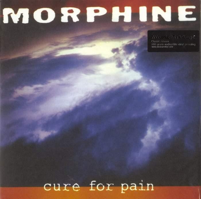 Morphine - Cure For Pain - 180 Gram, Vinyl, LP, Reissue, Music On Vinyl, 2016