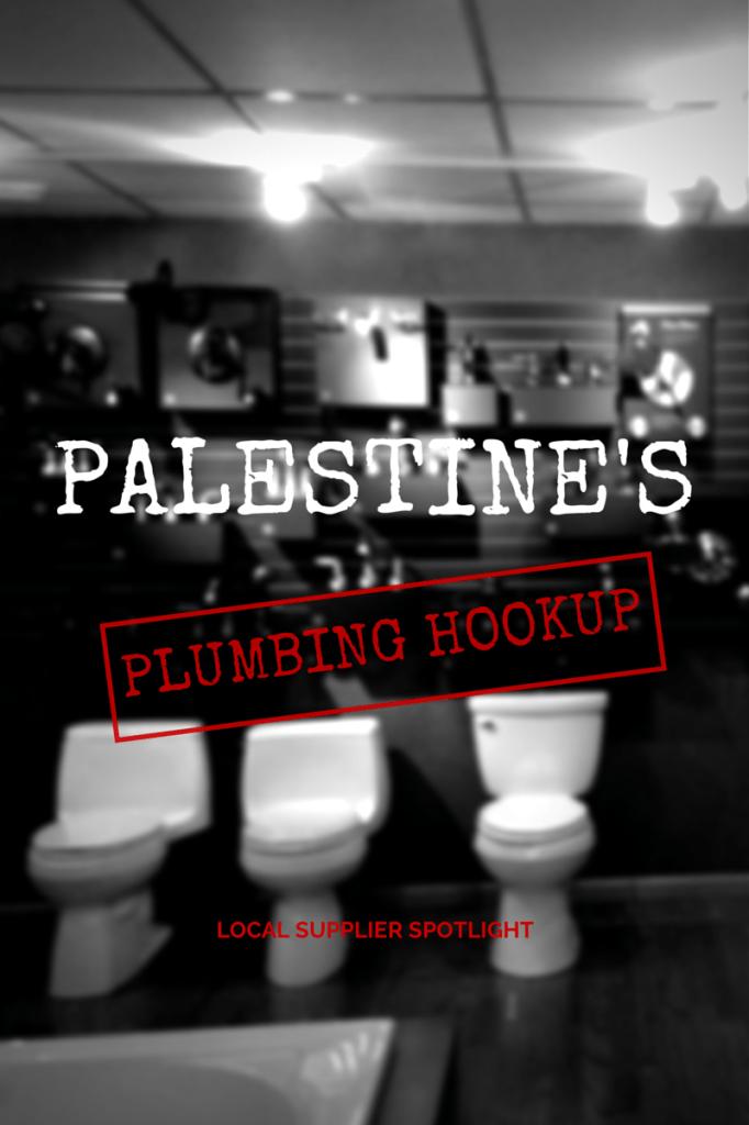 PALESTINE'S PLUMBING HOOKUP