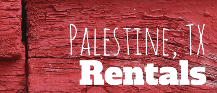 This Week's Palestine Rentals – My Openings as of May 6, 2015
