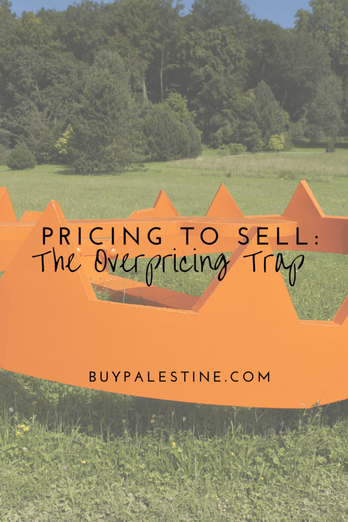 don't overprice your home to sell in palestine tx