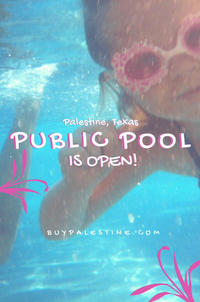 Palestine TX Public Pool is Open! - PALESTINE TX Public pool passes