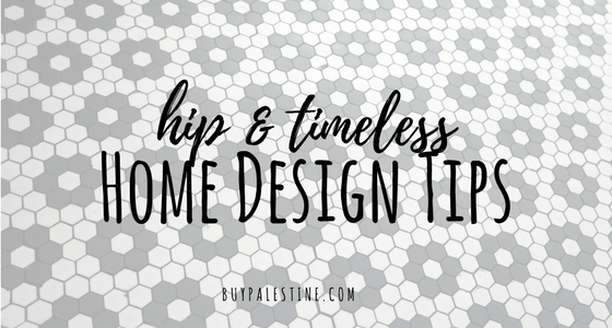 Hip & Timeless Home Design Tips