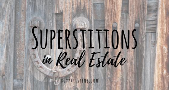 Superstitions in Real Estate