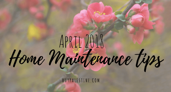 April 2018 Maintenance Tips for Your East Texas Home