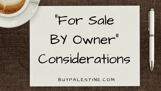 """""""For Sale by Owner"""" Considerations"""