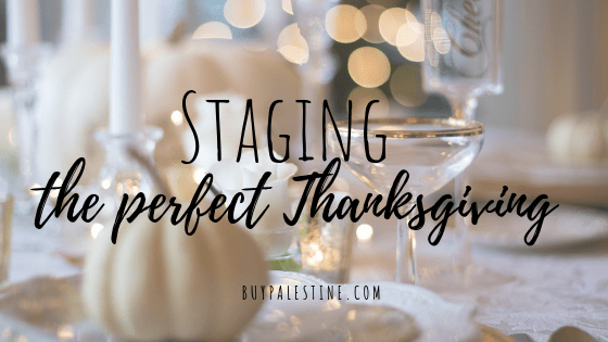 Staging the Perfect Thanksgiving