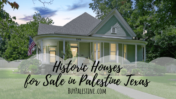historic houses for sale in palestine tx