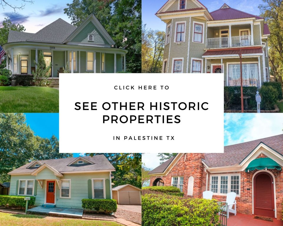 click to see other historic properties in palestine tx