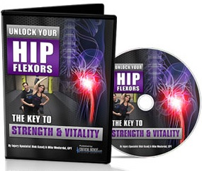 Unlock Your Hip Flexors DVD