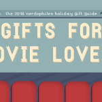Holiday Gift Guide for the Movie Buff