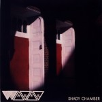 Wages_Shady Chamber