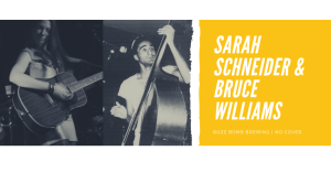 Sarah Schneider & Bruce Williams
