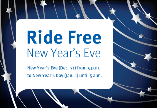 Transit is free starting at 5 pm on New Year's Eve