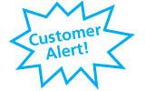 Customer Alert