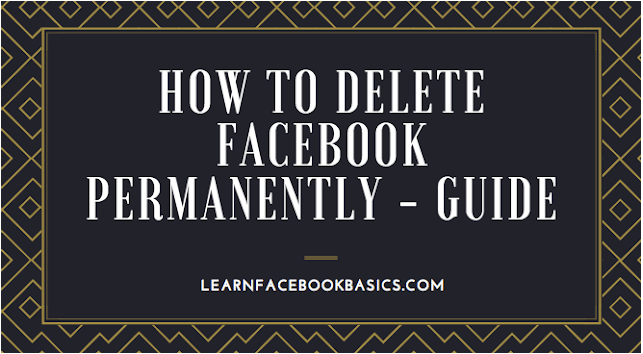 How to Delete Facebook Permanently Guide | How to #DeleteFacebook