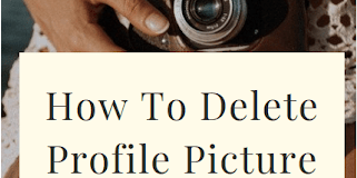How can you delete FB Profile Pic?