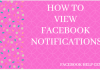 How Can I View Facebook Notifications