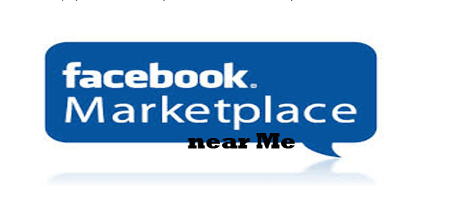 Facebook Market place near Me – Local Facebook Buy and Sell Marketplace Nearby
