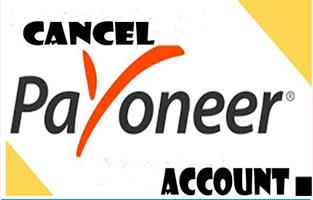 Cancel Payoneer Account