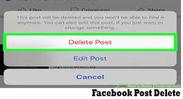 Facebook Post Delete – How to Delete a Facebook Post