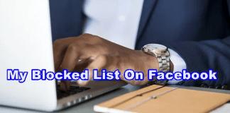 My Blocked List On Facebook – View My Blocked List On Facebook | Unblock Friends