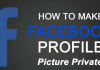 How to Make Profile Photos Private On Facebook