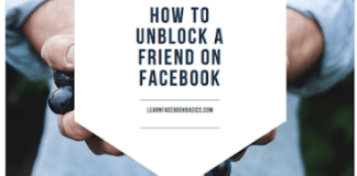 Checkout how to unblock a friend on Facebook