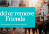 How to add or remove friends from a list