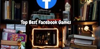 Top Best Facebook Games Of 2020 – Facebook Gameroom App - How You Can Register On Facebook