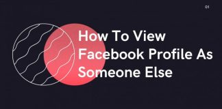 How To View Facebook Profile As Someone Else