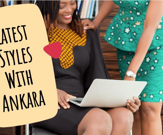 Latest Styles With Ankara - Stylish Ankara Styles for All Ladies