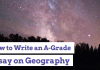How to Write an A-Grade Essay on Geography