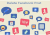 Delete Facebook Post – Facebook Post