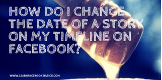 How do I change the date of a story on my timeline on Facebook?
