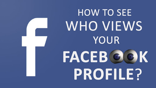 How to view who Has Seen My Profile On Fbook