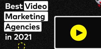 Top 5 Video Marketing Agencies in 2021