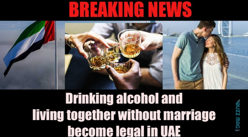 Drinking alcohol and living together without marriage become legal in UAE
