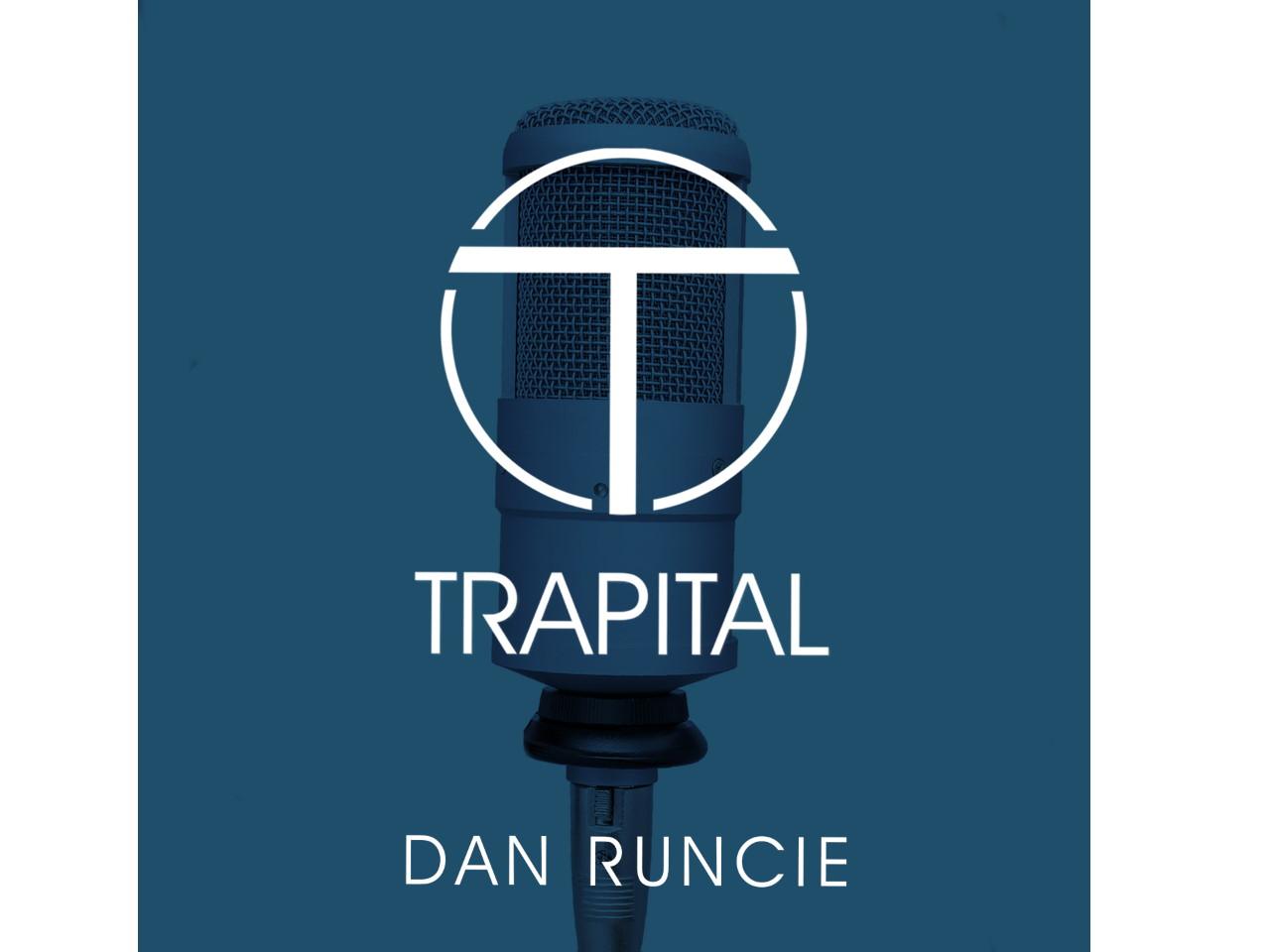 Trapital hip hop podcast with dan runcie