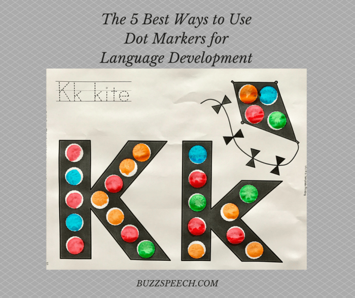5 Best Ways to Use Dot Markers for Language Development